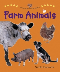 Say and Point Picture Boards: Farm Anima