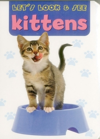 Let's Look & See: Kittens