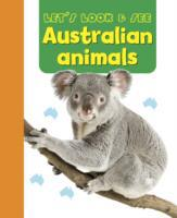 Let's Look & See: Australian Animals