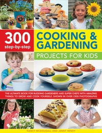 300 Step-by-Step Cooking & Gardening Pro