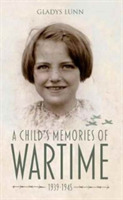 A Child's Memories of Wartime