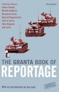 Granta Book of Reportage