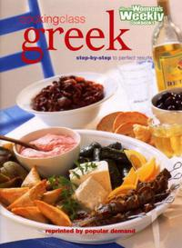 COOKING CLASS GREEK: STEP-BY-STEP TO PERFECT RESULT