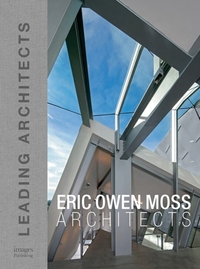 Eric Owen Moss: Leading Architects of th