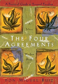 The Four Agreements Illustrated Edition: