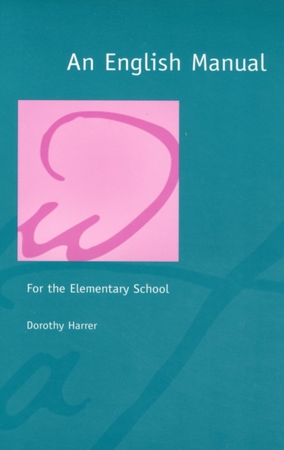 An English Manual for the Elementary Sch