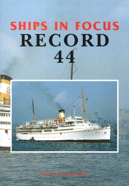 Ships in Focus Record 44