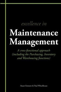Excellence in Maintenance Management