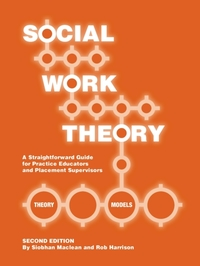 Social Work Theory : A Straightforward G