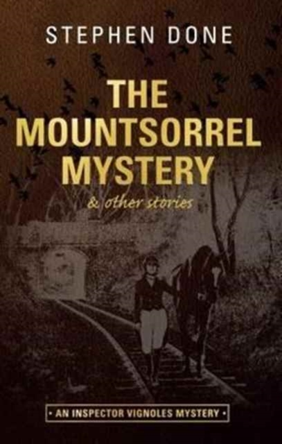 The Mountsorrel Mystery : And Other Stor
