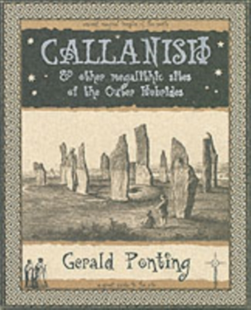 Callanish and Other Megalithic Sites of