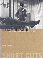 The New Hollywood - From Bonnie and Clyd