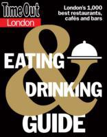 Time Out London Eating and Drinking Guid