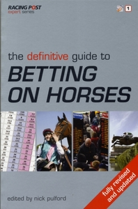 The Definitive Guide to Betting on Horse