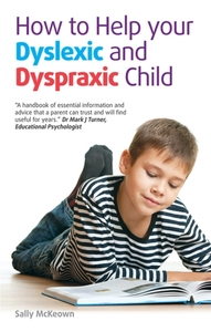 How to help your Dyslexic and Dyspraxic