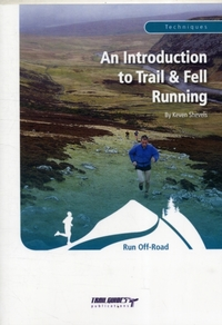 An Introduction to Trail and Fell Runnin