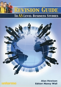 Revision Guide to AS Level Business Stud