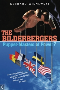 The Bilderbergers  -  Puppet-Masters of