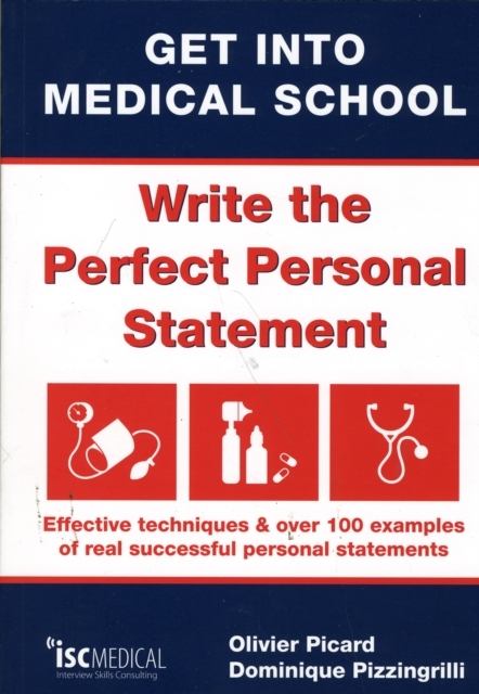 Get into Medical School - Write the Perf