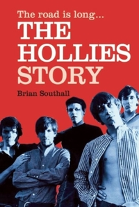 The Road is Long: The Hollies Story