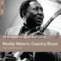 The Rough Guide to Muddy Waters - Countr