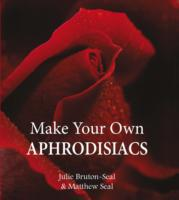 Make Your Own Aphrodisiacs