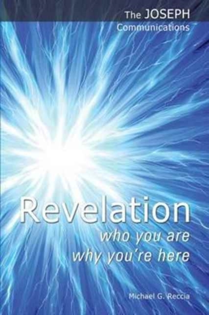 Revelation - Who You are; Why You're Her