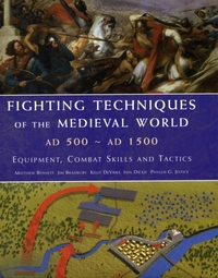 Fighting Techniques of the Medieval Worl