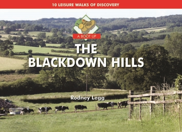 A Boot Up the Blackdown Hills