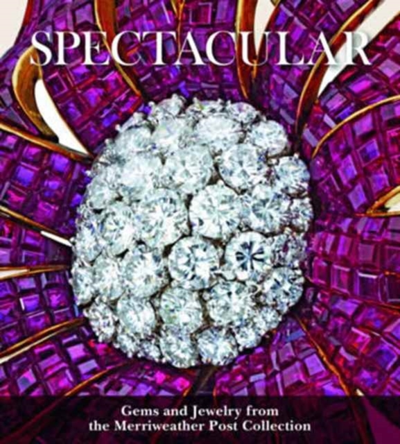 Spectacular: Gems and Jewelry from the M