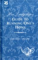 Her Ladyship's Guide to Running One's Ho