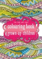 The One and Only Coloring Book for Grown
