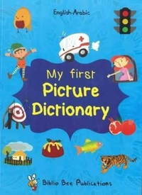 My First Picture Dictionary: English-Ara