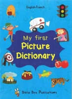 My First Picture Dictionary English-Fren