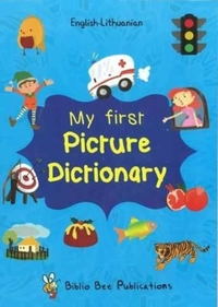 My First Picture Dictionary English-Lith