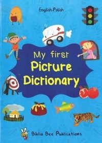 My First Picture Dictionary: English-Pol