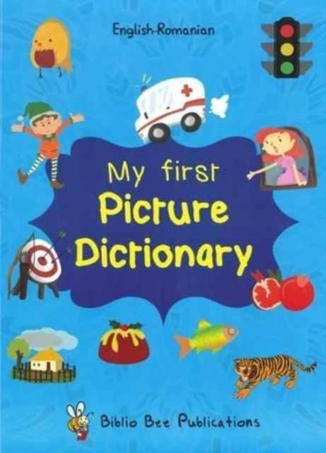 My First Picture Dictionary: English-Rom