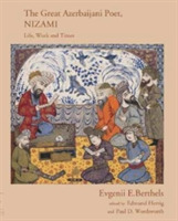 The Great Azerbaijani Poet, Nizami: Life