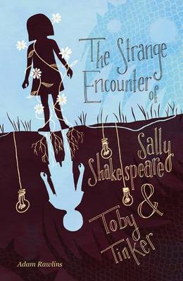 STRANGE ENCOUNTER OF SALLY SHAKESPEARE
