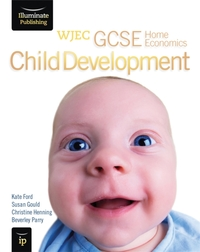 WJEC GCSE Home Economics - Child Develop