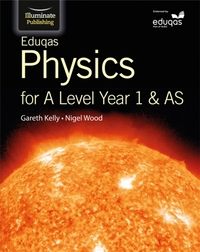 Eduqas Physics for A Level Year 1 & AS: