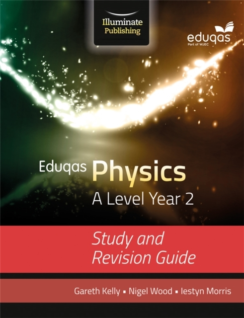 Eduqas Physics for A Level Year 2: Study