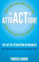Act Of Attraction in Business