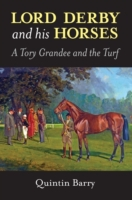 Lord Derby and His Horses