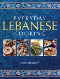 Everyday Lebanese Cooking