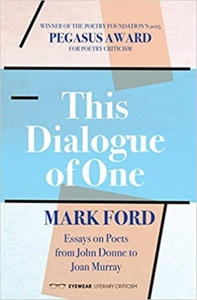 This Dialogue of One: Essays on Poets fr