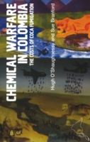 Chemical Warfare in Colombia