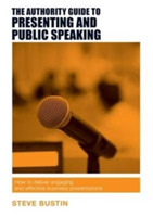 The Authority Guide to Presenting and Pu