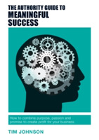 The Authority Guide to Meaningful Succes