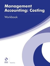 Management Accounting: Costing Workbook
